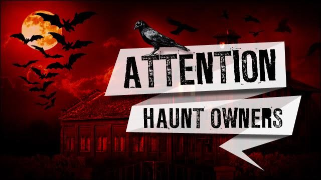 Attention Wisconsin Haunt Owners
